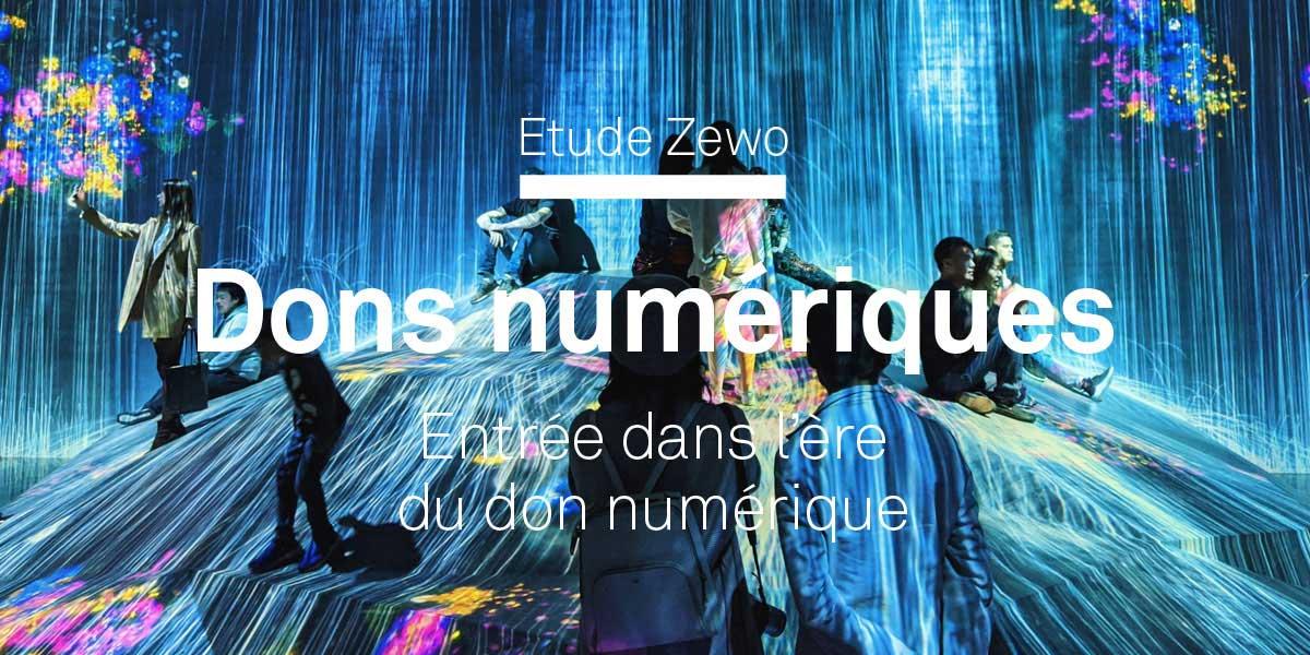 Etude Zewo Dons numériques